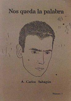 Cdaea.es Nos Queda La Palabra. A Carlos Sahagún. Número 7 Image