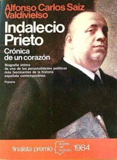 Permacultivo.es Indalecio Prieto. Crónica De Un Corazón Image