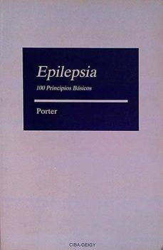 EPILEPSIA. 100 PRINCIPIOS BÁSICOS - ROGER J. PORTER   Triangledh.org