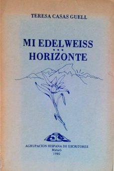 Inciertagloria.es Mi Edel Weiss. Horizonte Image
