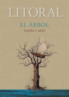 Padella.mx Revista Litoral Nº 257: El Arbol: Poesia Y Arte Image