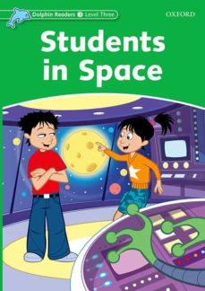 Libros gratis en línea para descargar en mp3. DOLPHIN READERS: LEVEL 3: STUDENTS IN SPACE 9780194400992 de  in Spanish