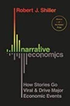 Descargas de libros electrónicos gratis para ipad 4 NARRATIVE ECONOMICS : HOW STORIES GO VIRAL AND DRIVE MAJOR ECONOMIC EVENTS in Spanish de ROBERT J. SHILLER ePub 9780691182292