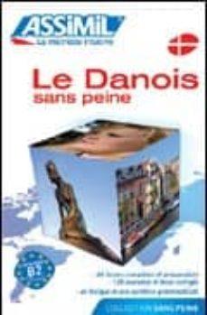 Descargar LE DANOIS SANS PEINE gratis pdf - leer online