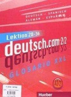 Descargas de libros electrónicos gratis de pda DEUTSCH.COM.A2.2. KURSBUCH+XXL (L.28-36) RTF ePub 9783191716592