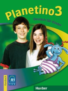 Ebook para descargar android PLANETINO 3: DEUTSCH FÜR KINDER.DEUTSCH ALS FREMDSPRACHE / KURSBUCH