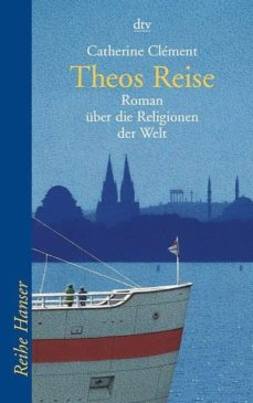theos reise-catherine clement-9783423620192