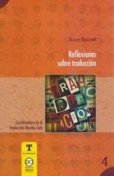 Descargar REFLEXIONES SOBRE TRADUCCION gratis pdf - leer online