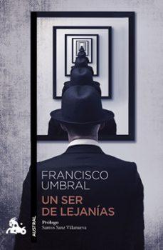 Descargas gratuitas de libros electrónicos para ematic UN SER DE LEJANIAS (Spanish Edition) 9788408009092