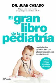 Descargando un libro EL GRAN LIBRO DE LA PEDIATRIA DJVU PDB de JUAN CASADO