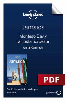 jamaica 1_4. montego bay y la costa noroeste (ebook)-paul clammer-anna kaminski-9788408198192