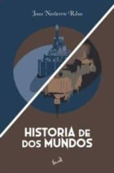 Ebook descarga gratuita pdf HISTORIA DE DOS MUNDOS