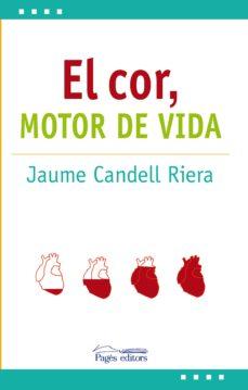 Los libros más vendidos para descargar gratis EL COR: MOTOR DE VIDA