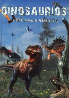 Ebook txt descargar ita DINOSAURIOS Y OTROS ANIMALES PREHISTORICOS. UN EXCEPCIONAL LIBRO CON ESPECTACULARES ILUSTRACIONES DE LOS ANIMALES MAS FASCINANTES DE LA HISTORIA in Spanish