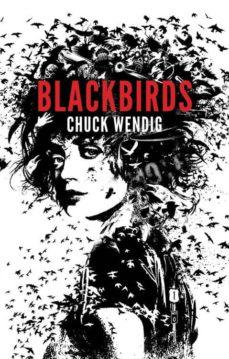 eBooks para kindle gratis BLACKBIRDS RTF 9788415709992 de CHUCK WENDIG (Literatura española)