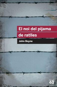 Libros descargados a ipad EL NOI DEL PIJAMA DE RATLLES  in Spanish de JOHN BOYNE