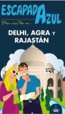 Curiouscongress.es Delhi, Agra Y Rajastán 2015 (Escapada Azul) 2ª Ed. Image