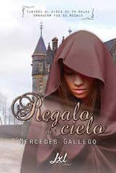 regalo del cielo (ebook)-mercedes gallego-9788416179992
