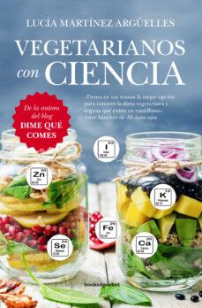 vegetarianos con ciencia-lucia martinez arguelles-9788416622092