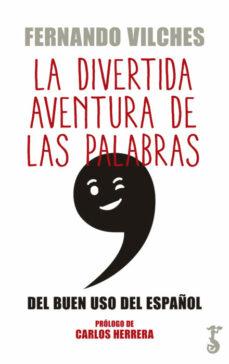 Inciertagloria.es La Divertida Aventura De Las Palabras; Del Buen Uso Del Español Image