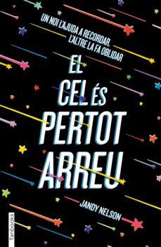 Descarga gratuita de libros electrónicos para tabletas Android EL CEL ÉS PERTOT ARREU de JANDY NELSON 9788417515492