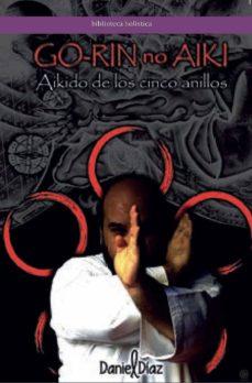 Descarga gratuita de libros en versión pdf. GO-RIN NO AKI:AIKIDO DE LOS CINCO ANILLOS