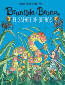 Vinisenzatrucco.it Safari De Bichos. Brunilda Y Bruno Image