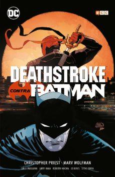deathstroke contra batman-christopher priest-marv wolfman-9788417787592