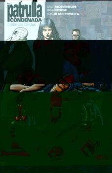 Colorroad.es Biblioteca Grant Morrison, La Patrulla Condenada Vol. 01: Desde Las Cenizas Image