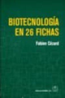 Mejor descarga de libros electrónicos BIOTECNOLOGIA EN 26 FICHAS iBook 9788420011592