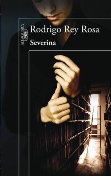 severina (ebook)-rodrigo rey rosa-9788420407692