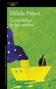 Descarga de libros pdf LA REPUBLICA DE LOS SUEÑOS in Spanish de NELIDA PIÑON 9788420415192 iBook
