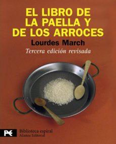 el libro de la paella y de los arroces (3ª ed.9-lourdes march-9788420662992