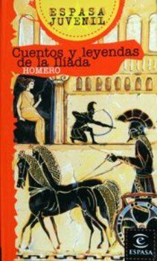 Padella.mx Cuentos Y Leyendas De La Iliada Image