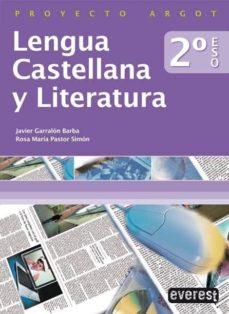 Chapultepecuno.mx Lengua Castellana Y Literatura 2.º Eso. Proyecto Argot. Image