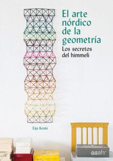 Libros gratis descargables en línea EL ARTE NORDICO DE LA GEOMETRIA. LOS SECRETOS DE HIMMELI 9788425230592 en español iBook