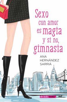 Libros en inglés con descarga gratuita de audio. SEXO CON AMOR ES MAGIA Y SI NO, GIMNASIA