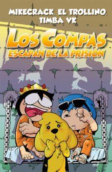 Descargar LOS COMPAS ESCAPAN DE LA PRISION gratis pdf - leer online