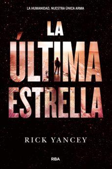 la última estrella (ebook)-rick yancey-9788427211292