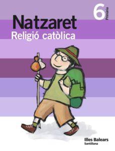Cdaea.es Religio Catol Natzaret 6º Primaria Ed 2009 Baleares Catala Image