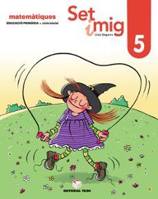Chapultepecuno.mx Calcul Set I Mig 5 1º Educacion Primaria Ed 2019 Catalan Image