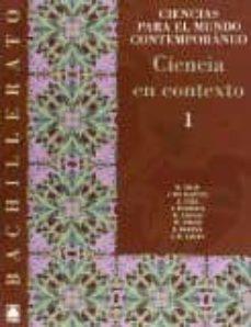 Concursopiedraspreciosas.es Ciencia En Contexto 1º Bach (Ciencmundo Contemporaneo) Image