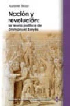 Inmaswan.es Nacion Y Revolucion: La Teoria Politica De Emmanuel Sieyes Image