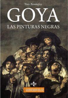 goya: las pinturas negras-yves bonnefoy-9788430971992