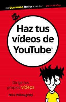 Lofficielhommes.es Haz Tus Videos De Youtube Para Dummies (Dummies Junior) Image