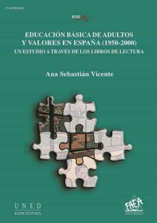 Upgrade6a.es Educación Básica De Adultos Y Valores En España (1950-2000). Un E Studio A Traves De Los Libros De Lectura Image