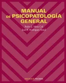 Descargar MANUAL DE PSICOPATOLOGIA GENERAL gratis pdf - leer online