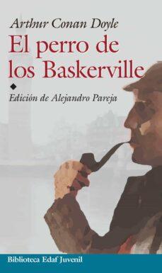 Libros para descargar en el teléfono android EL PERRO DE LOS BASKERVILLE (Spanish Edition) 9788441410992 de ARTHUR CONAN DOYLE