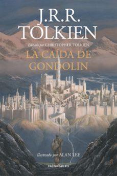Descarga gratuita de libros de texto torrents LA CAIDA DE GONDOLIN DJVU MOBI in Spanish 9788445006092