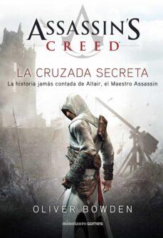 Buscar libros descargar ASSASSIN S CREED. LA CRUZADA SECRETA